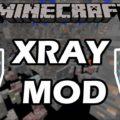 XRay Minecraft [1.15.2] [1.14.4] [1.12.2] [1.7.10] | Mod Minecraft